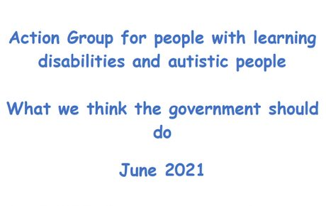 Recommendations for government from The Action Group for people with learning disabilities and autistic people, June 2021